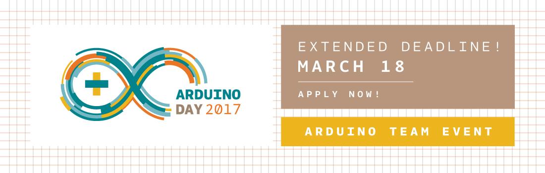ArduinoDay2017_blogpost_NewDeadline-2